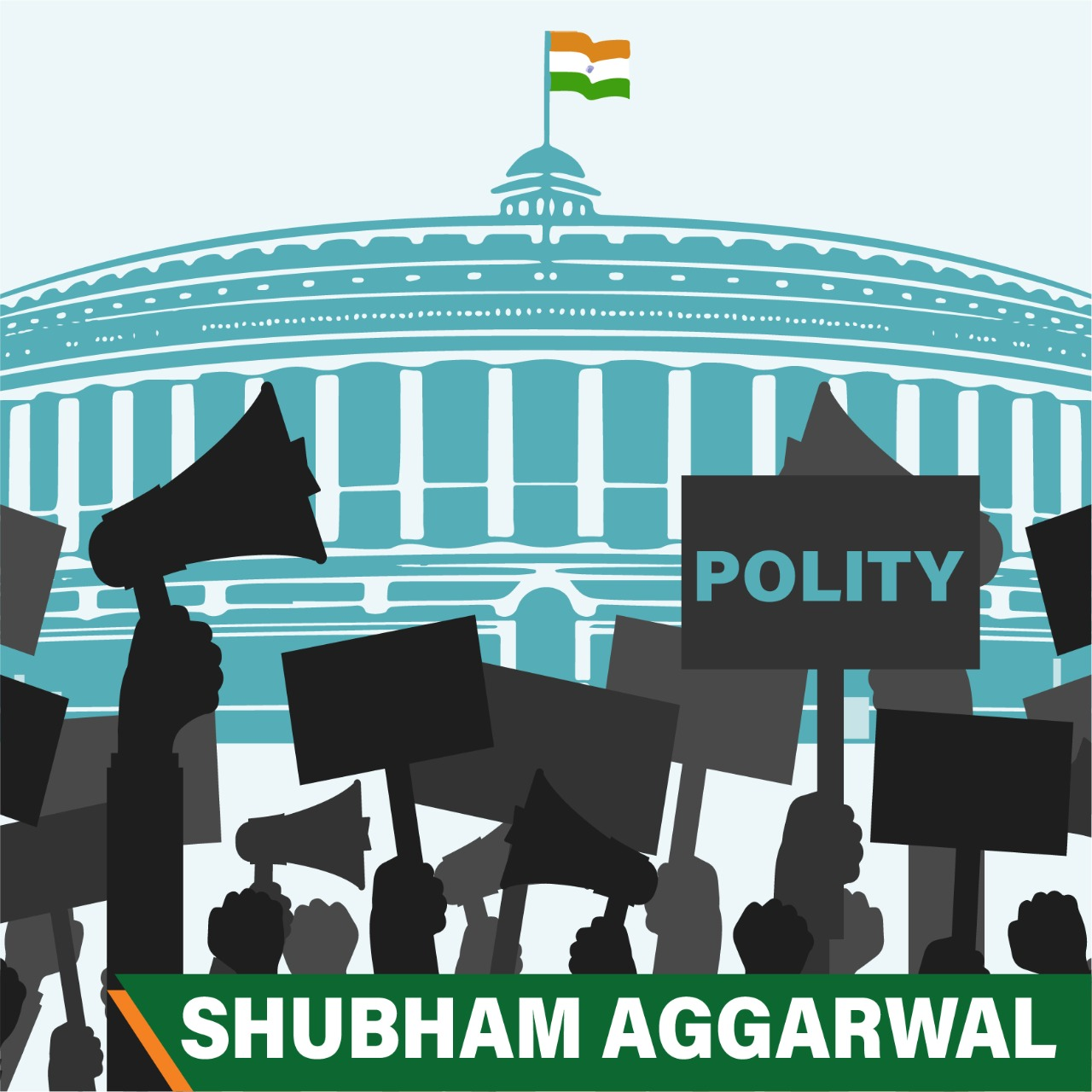Shubham Aggarwal - INDIAN POLITY