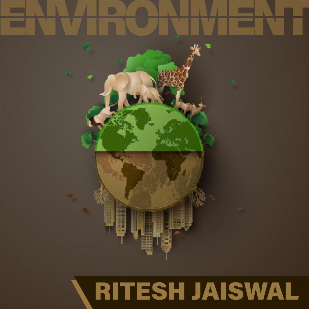 Ritesh Jaiswal - ECOLOGY & ENVIRONMENT