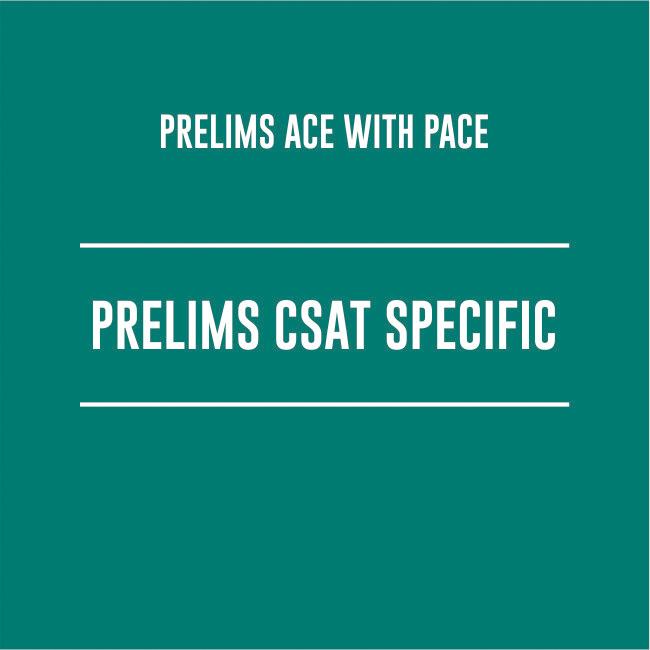 PRELIMS CSAT SPECIFIC