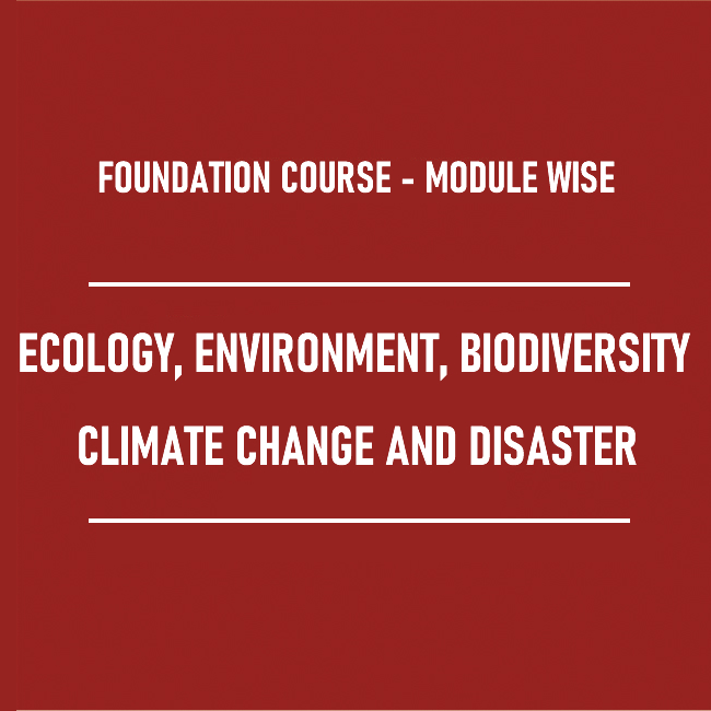 Ecology, Environment , Biodiversity , Climate Change and Disaster Management