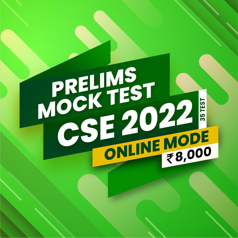 PRELIMS MOCK TEST – CSE 2022 – 35 TESTS