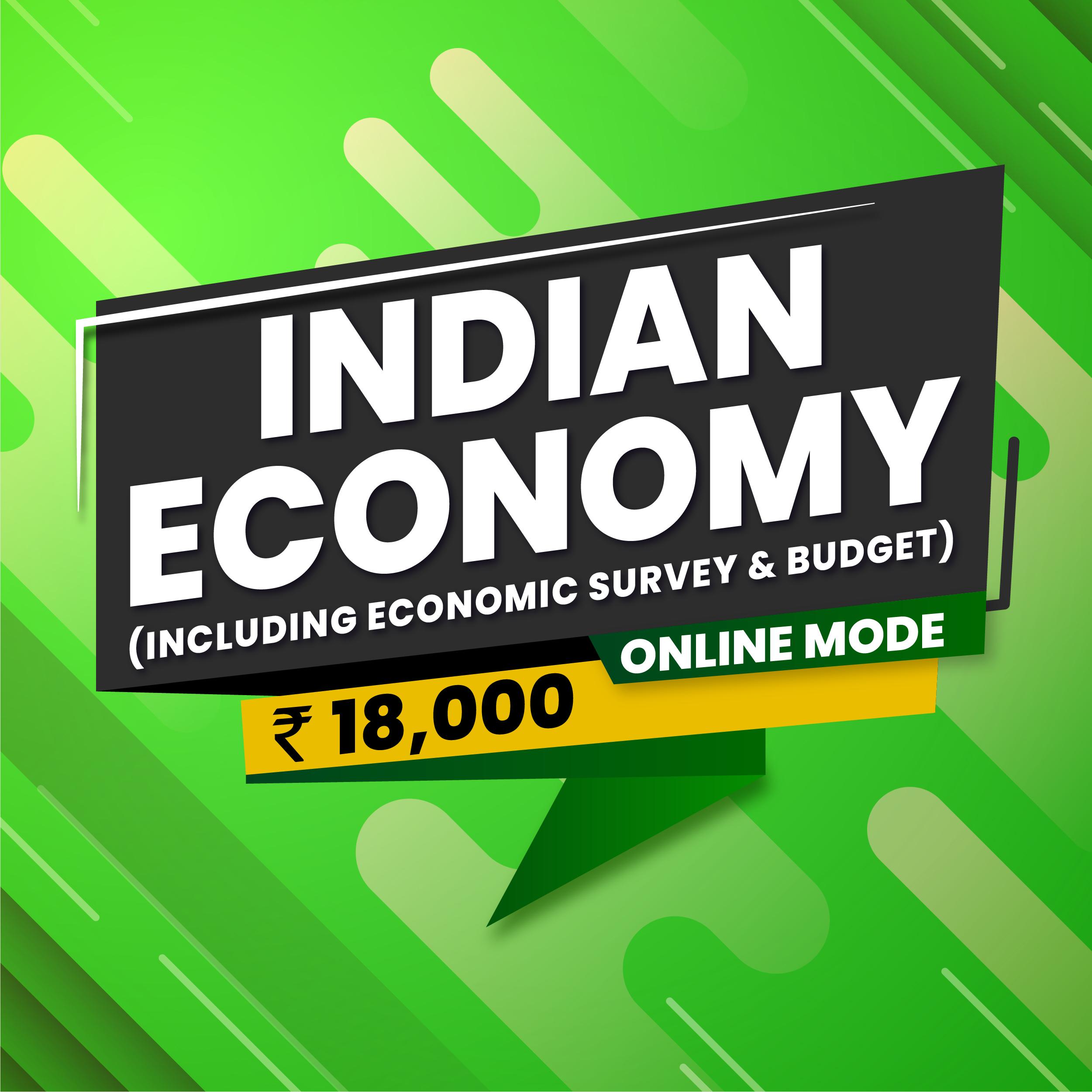 Indian Economy  (Including Economic Survey & Budget)