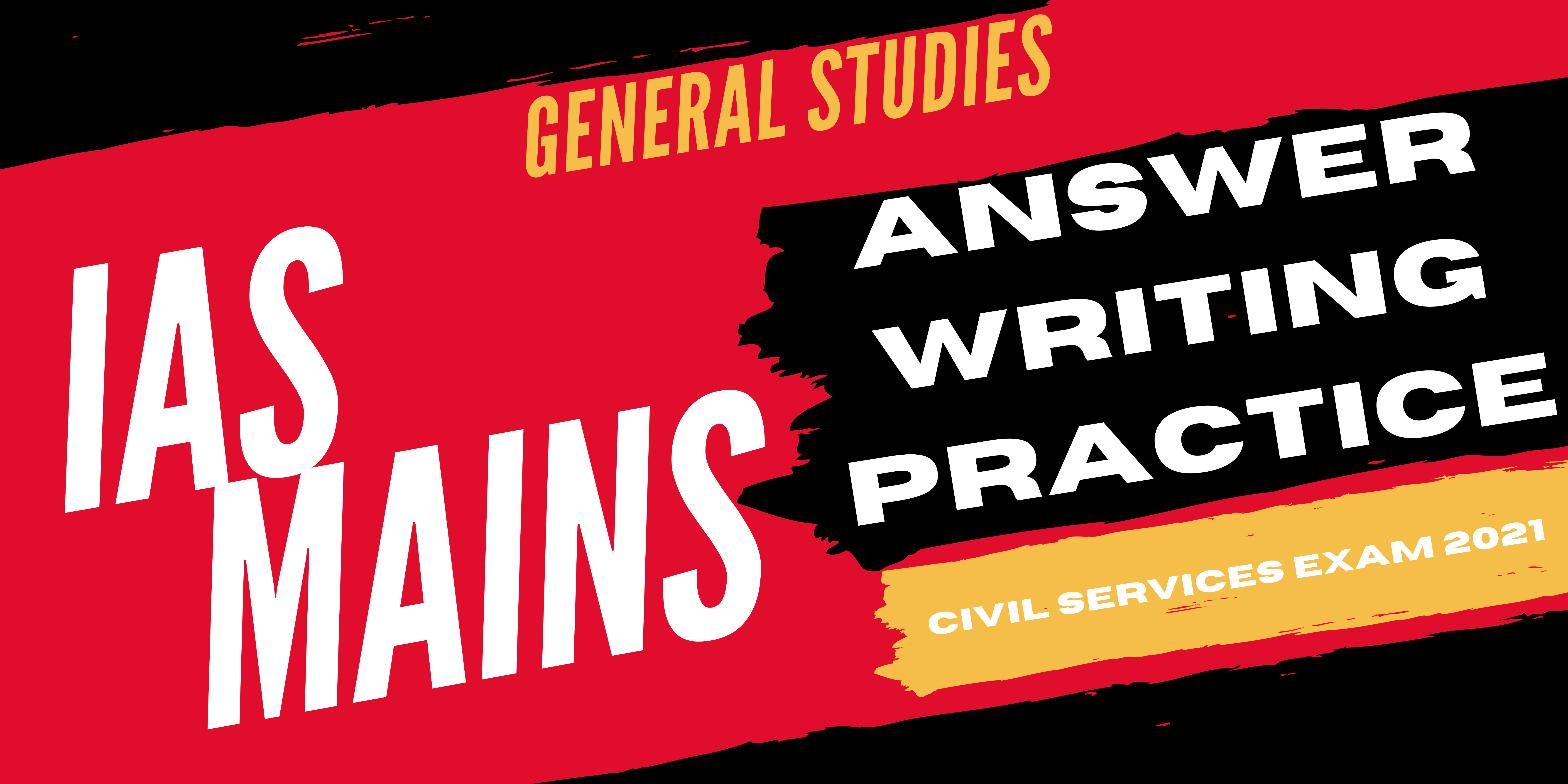 A Comprehensive Strategy For IAS Mains General Studies